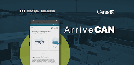 Arrivecan Now Required toEnter Canada