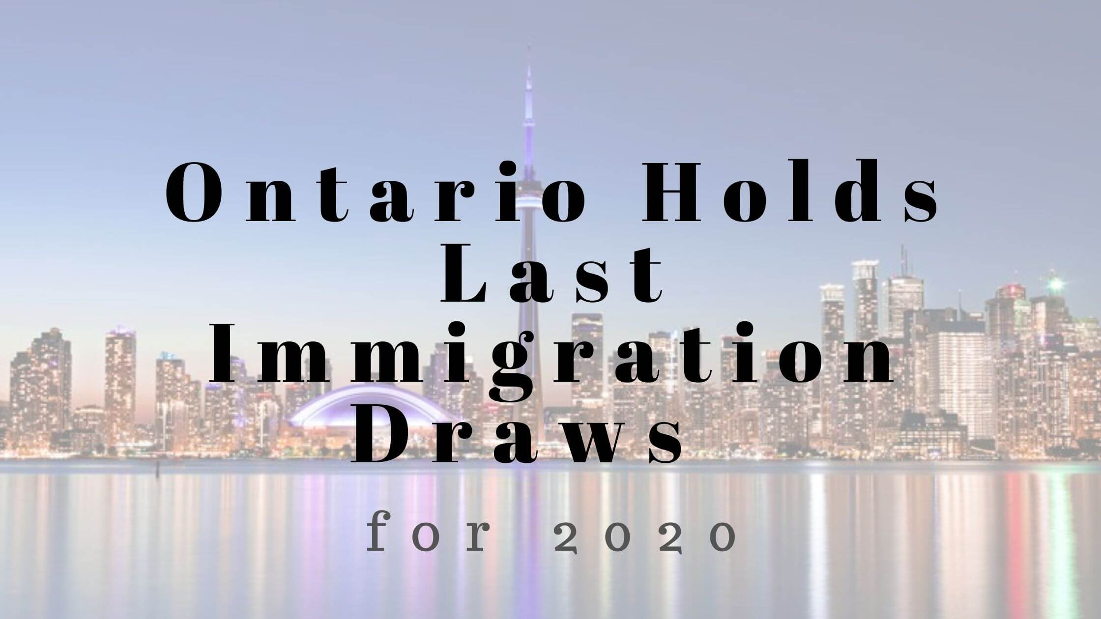 Last Immigration Draw of 2020
