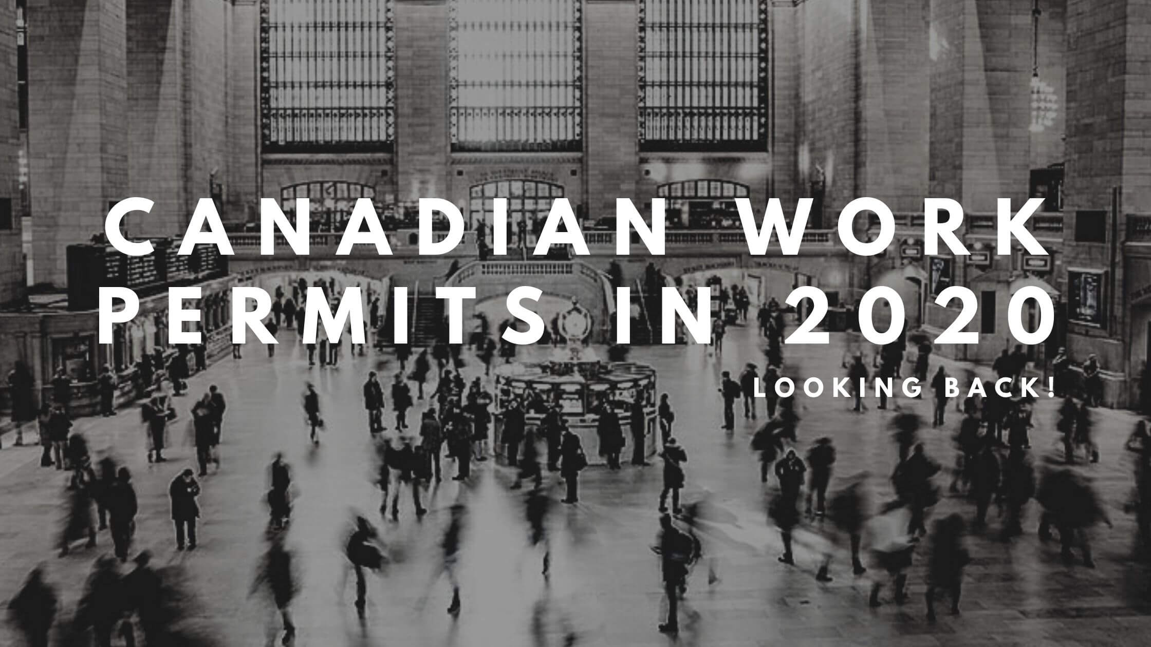Canadian Work Permits in 2020