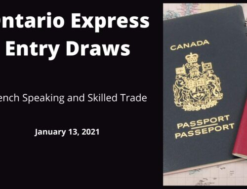 Ontario French Speaking and Skilled Trade Express Entry Draws – January 13, 2021