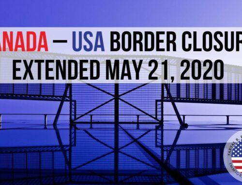 Canada – USA Border Closure Extended May 21, 2020