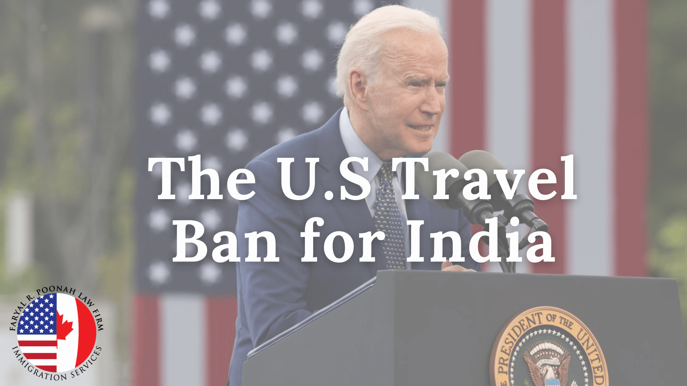 U.S. Travel Ban for India